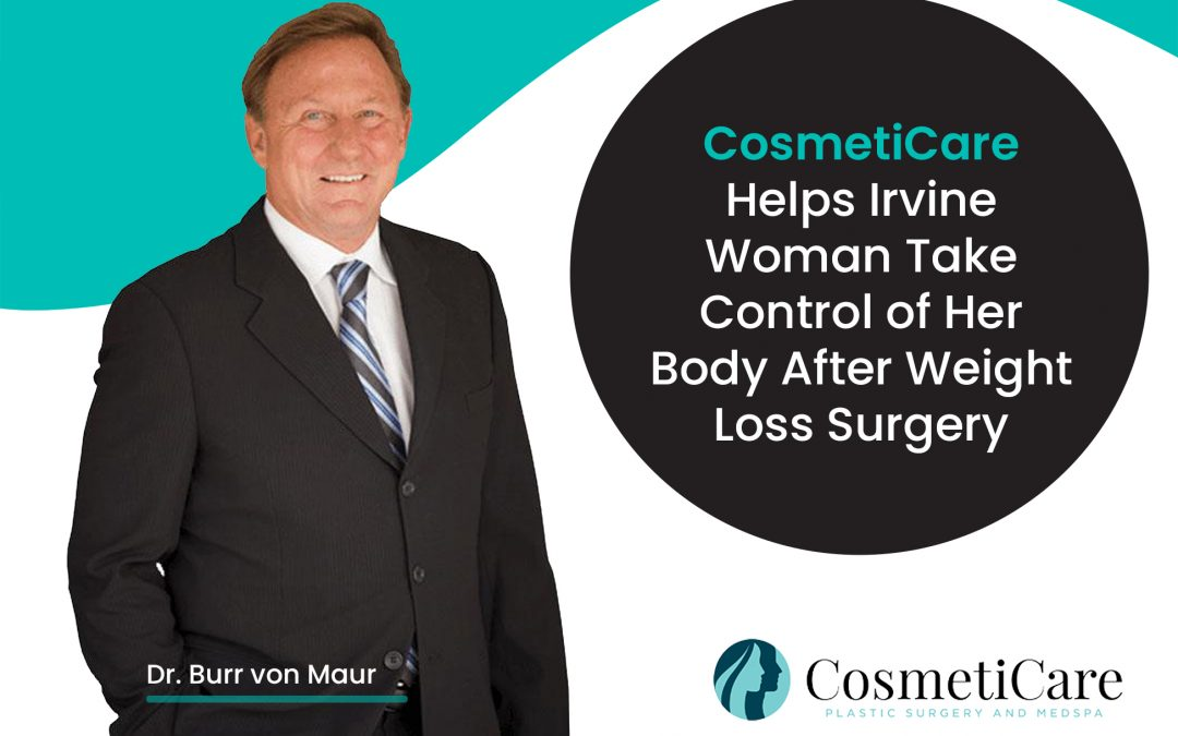 CosmetiCare Helps Irvine Woman Take Control of Her Body After Weight Loss Surgery