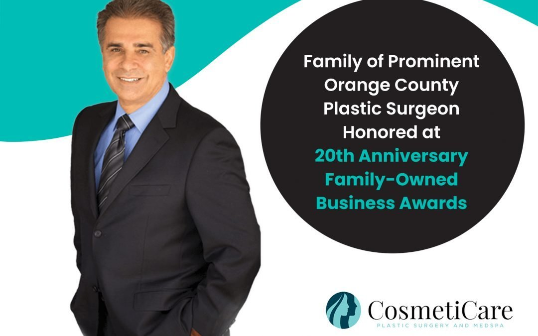 Family of Prominent Orange County Plastic Surgeon Honored at 20th Anniversary Family-Owned Business Awards